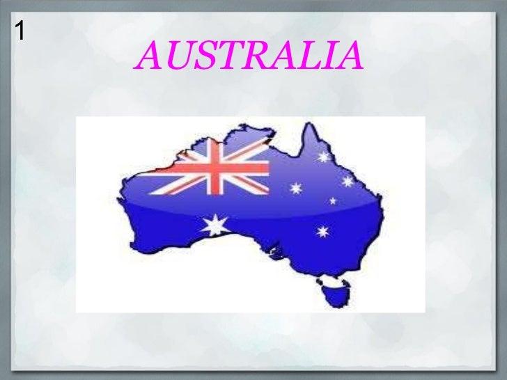 1 <ul><li>AUSTRALIA </li></ul>