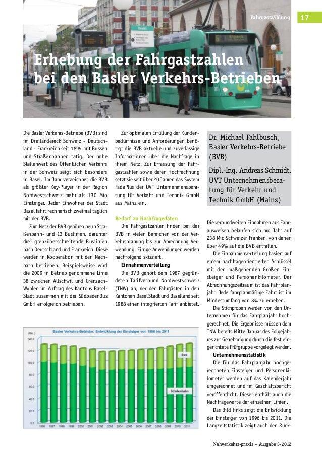 Nahverkehrs-praxis – Ausgabe 5-2012 Verkehrsverbünde 17Fahrgastzählung Die Basler Verkehrs-Betriebe (BVB) sind im Dreiländ...