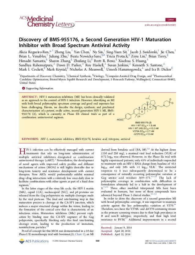 Discovery of BMS-955176, a Second Generation HIV‑1 Maturation Inhibitor with Broad Spectrum Antiviral Activity Alicia Regu...