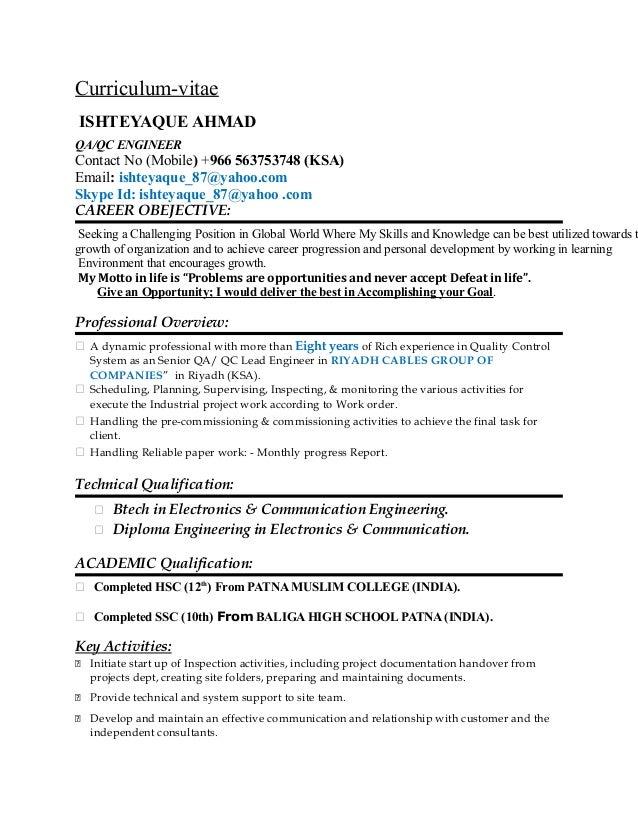 Curriculum-vitae ISHTEYAQUE AHMAD QA/QC ENGINEER Contact No (Mobile) +966 563753748 (KSA) Email: ishteyaque_87@yahoo.com S...