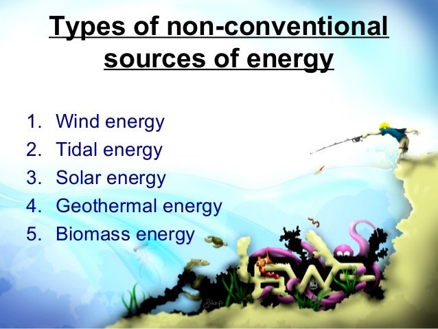 non conventional energy sources in our daily use