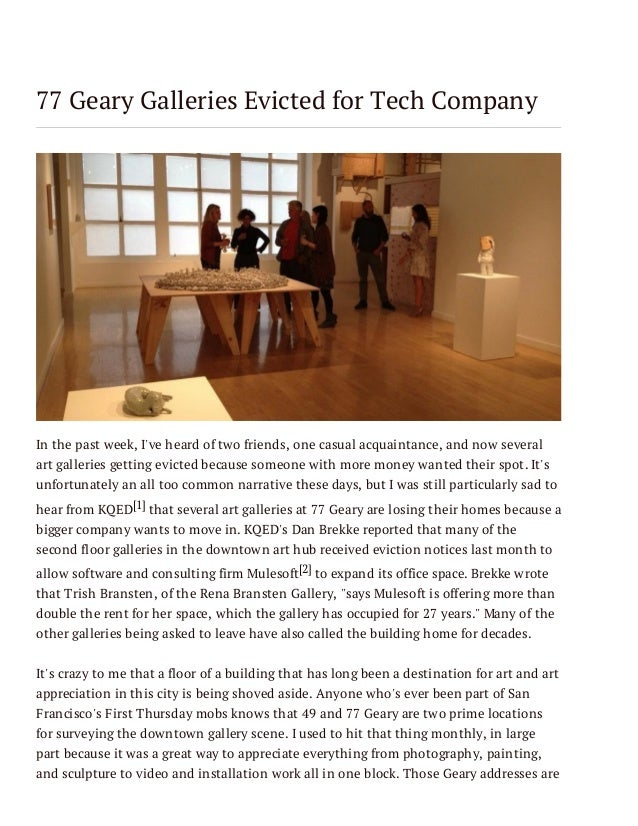 77 Geary Galleries Evicted for Tech Company  In the past week, I've heard of two friends, one casual acquaintance, and now...