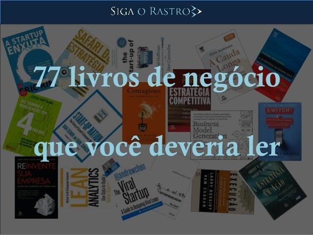 77 livros de negócio que você deveria ler