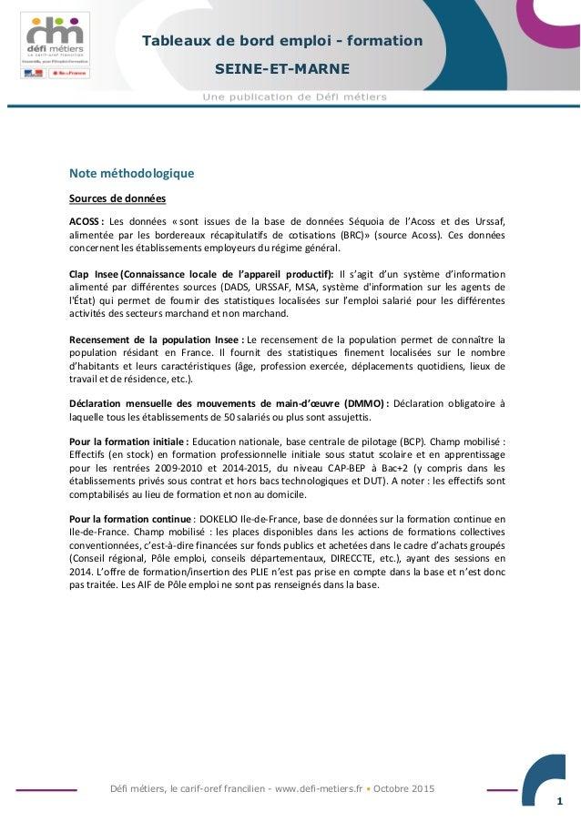 Défi métiers, le carif-oref francilien - www.defi-metiers.fr • Octobre 2015 1 Tableaux de bord emploi - formation SEINE-ET...