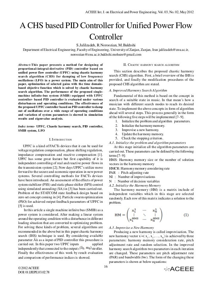 ACEEE Int. J. on Electrical and Power Engineering, Vol. 03, No. 02, May 2012 A CHS based PID Controller for Unified Power ...