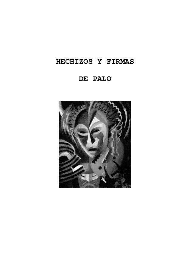 HECHIZOS Y FIRMAS DE PALO