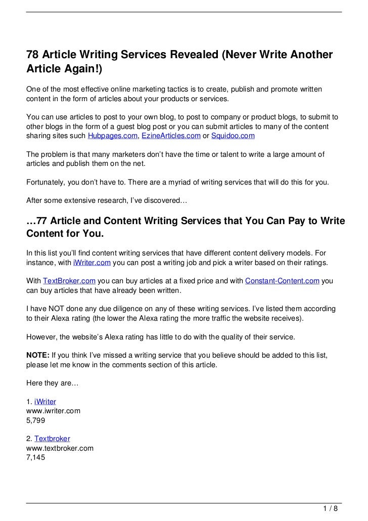 78 Article Writing Services Revealed (Never Write AnotherArticle Again!)One of the most effective online marketing tactics...