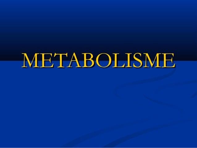 METABOLISMEMETABOLISME