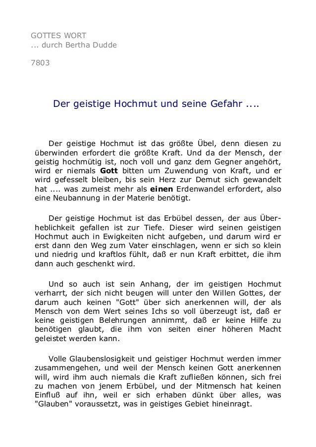 GOTTES WORT ... durch Bertha Dudde 7803 Der geistige Hochmut und seine Gefahr .... Der geistige Hochmut ist das größte Übe...