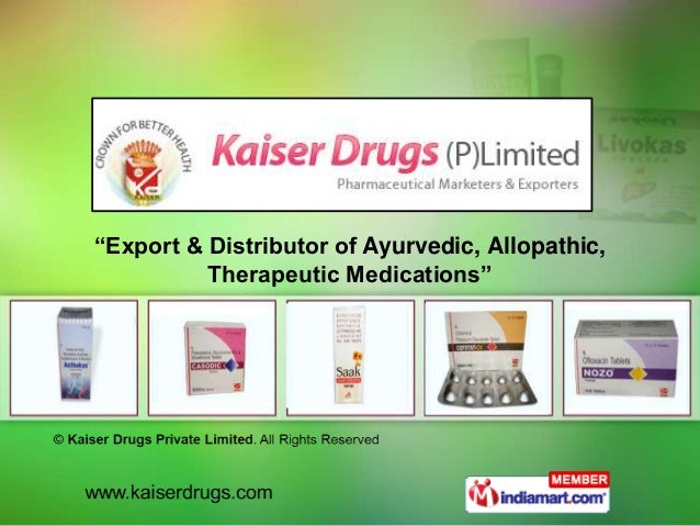 """Export & Distributor of Ayurvedic, Allopathic, Therapeutic Medications"""