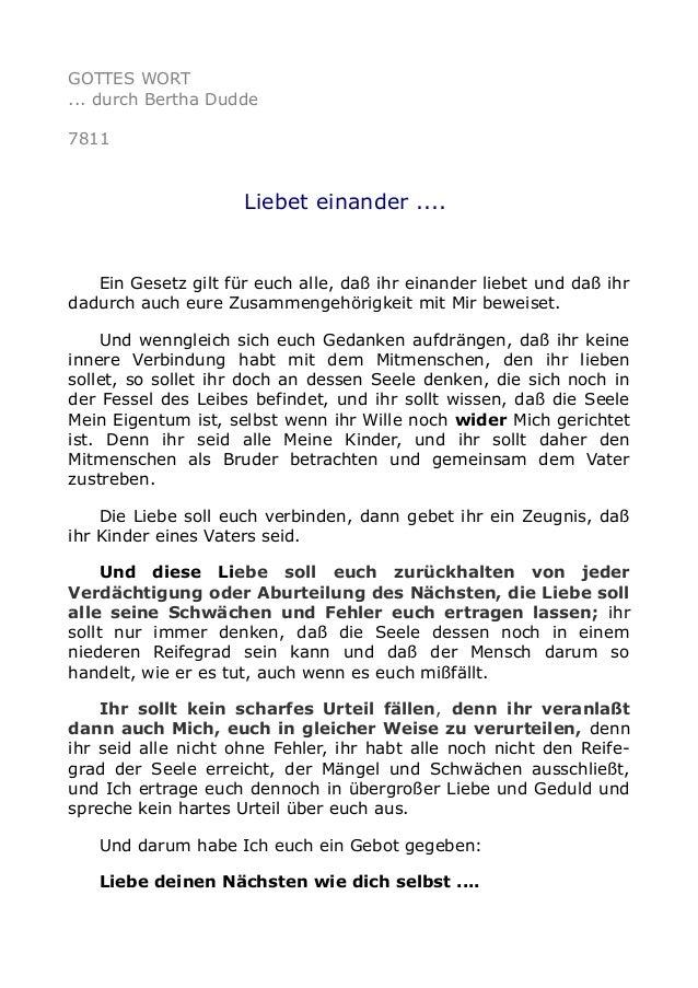 GOTTES WORT ... durch Bertha Dudde 7811 Liebet einander .... Ein Gesetz gilt für euch alle, daß ihr einander liebet und da...