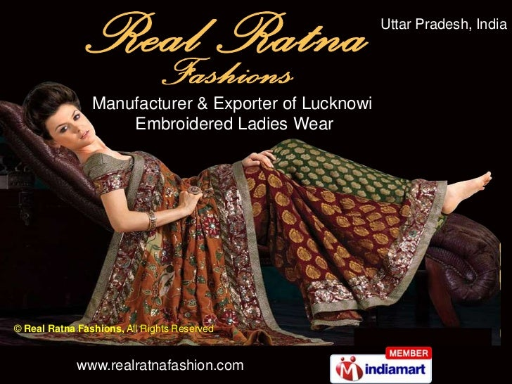 Uttar Pradesh, India                Manufacturer & Exporter of Lucknowi                    Embroidered Ladies Wear© Real R...