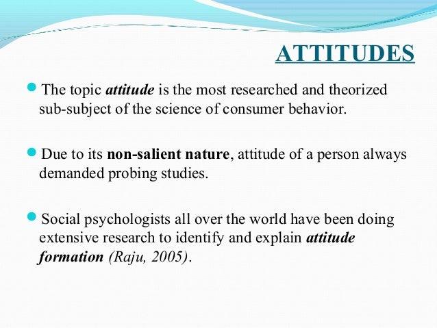consumer behavior attitude Rev panam salud publica 2012 oct32(4):265-73 consumer attitudes,  knowledge, and behavior related to salt consumption in sentinel countries of the .