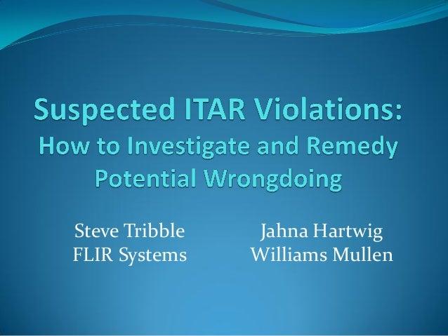 Steve Tribble FLIR Systems  Jahna Hartwig Williams Mullen