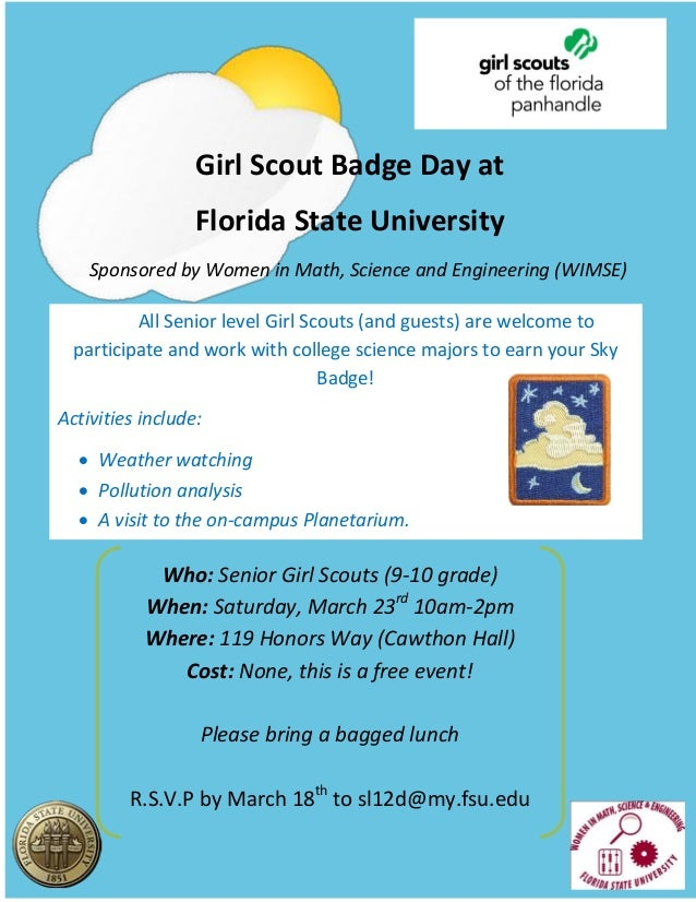 Who: Senior Girl Scouts (9-10 grade) When: Saturday, March 23rd 10am-2pm Where: 119 Honors Way (Cawthon Hall) Cost: None, ...