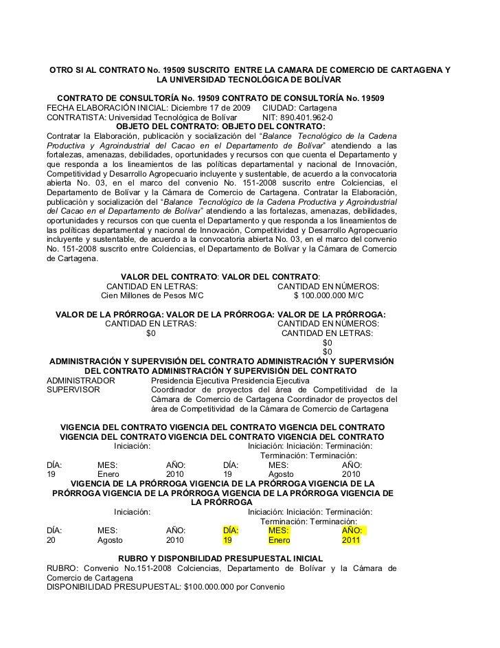 OTRO SI AL CONTRATO No. 19509 SUSCRITO ENTRE LA CAMARA DE COMERCIO DE CARTAGENA Y                      LA UNIVERSIDAD TECN...
