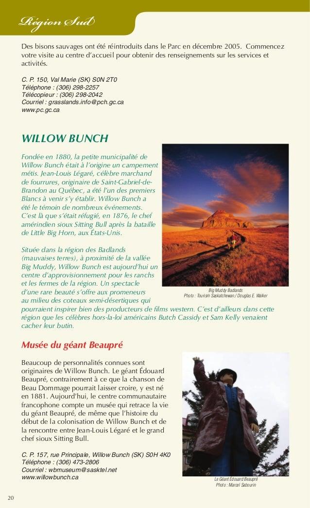 20 Région Sud Des bisons sauvages ont été réintroduits dans le Parc en décembre 2005. Commencez votre visite au centre d'a...