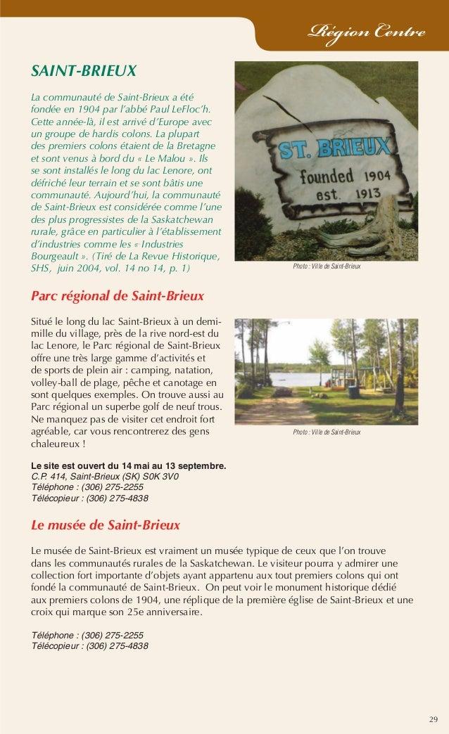 29 Région Centre SAINT-BRIEUX La communauté de Saint-Brieux a été fondée en 1904 par l'abbé Paul LeFloc'h. Cette année-là,...