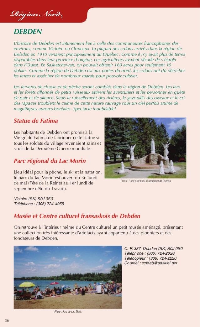36 Région Nord DEBDEN L'histoire de Debden est intimement liée à celle des communautés francophones des environs, comme Vi...
