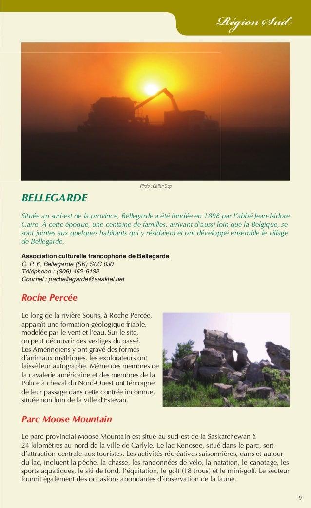 9 Région Sud BELLEGARDE Située au sud-est de la province, Bellegarde a été fondée en 1898 par l'abbé Jean-Isidore Gaire. À...