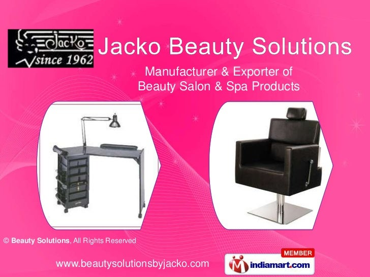 Manufacturer & Exporter of                                          Beauty Salon & Spa Products© Beauty Solutions, All Rig...