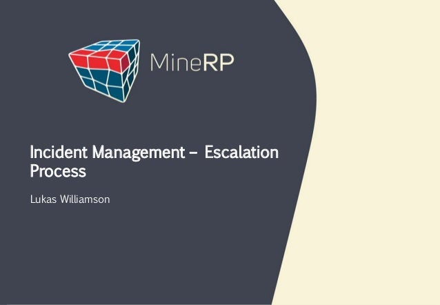 Lukas Williamson Incident Management – Escalation Process