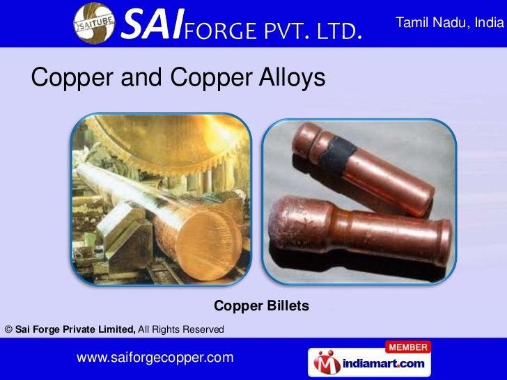 Tamil Nadu, India     Copper and Copper Alloys                                             Copper Billets© Sai Forge Priva...