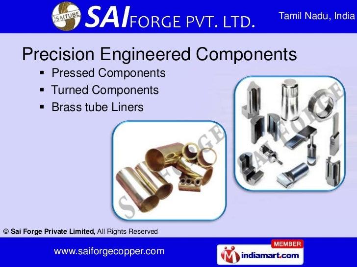 Tamil Nadu, India     Precision Engineered Components            Pressed Components            Turned Components        ...