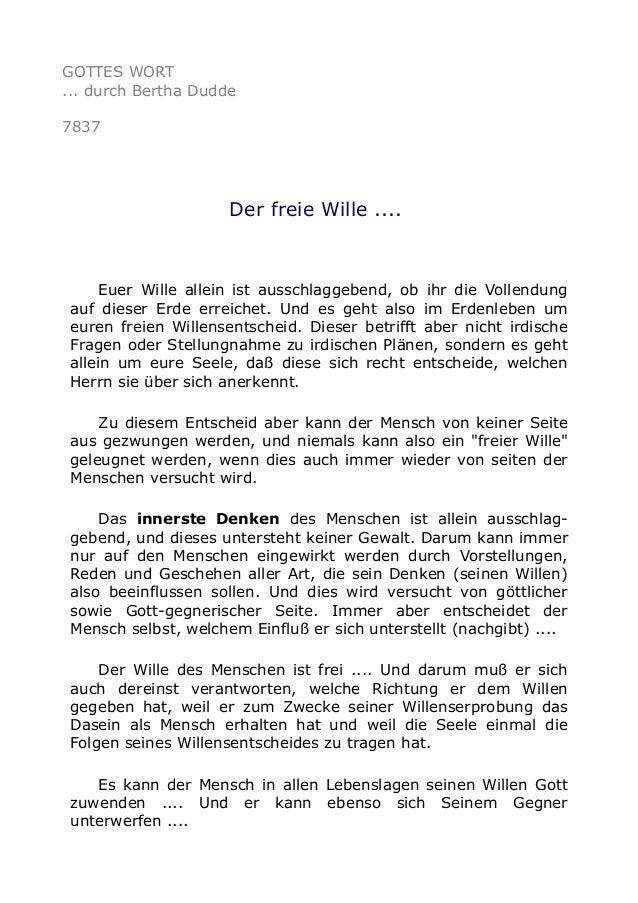 GOTTES WORT ... durch Bertha Dudde 7837 Der freie Wille .... Euer Wille allein ist ausschlaggebend, ob ihr die Vollendung ...