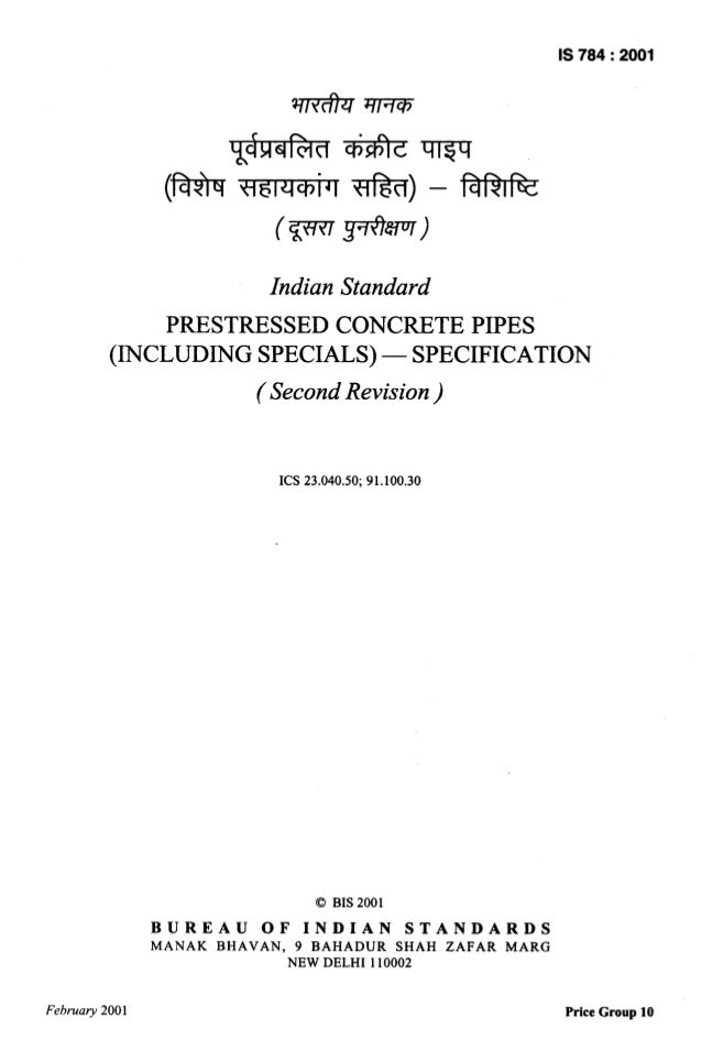 IS 784:2001 (h c n . WIciwf n — Ilw ) Indian Standard PRESTRESSED CONCRETE PIPES (INCLUDING SPECIALS) — SPECIFICATION (Sec...