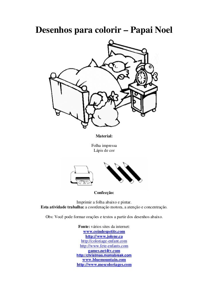 Desenhos para colorir – Papai Noel                                Material:                              Folha impressa   ...