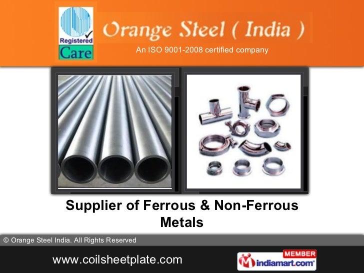 Supplier of Ferrous & Non-Ferrous Metals