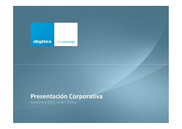 bpoconcept 1 Presentación Corporativa Septiembre 2011 - Grupo Digitex