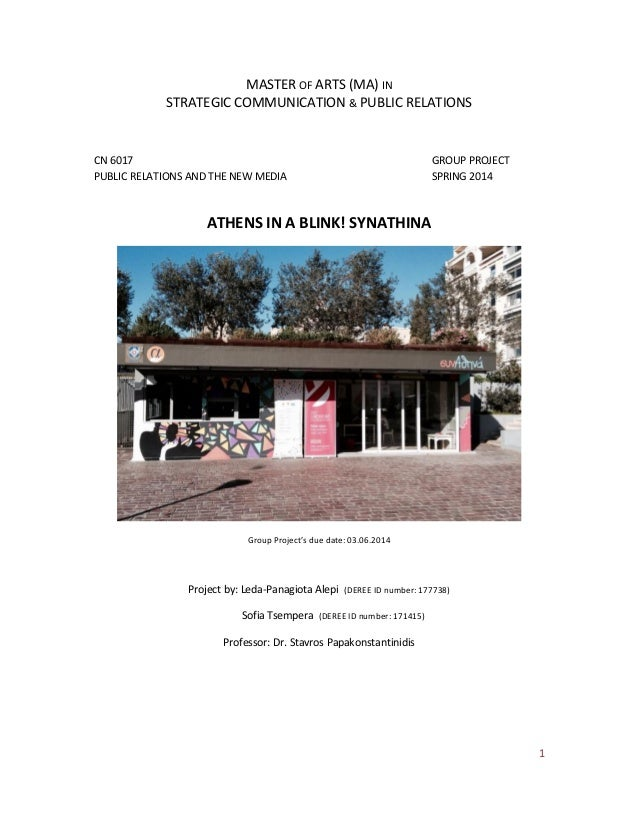 1 MASTER OF ARTS (MA) IN STRATEGIC COMMUNICATION & PUBLIC RELATIONS CN 6017 GROUP PROJECT PUBLIC RELATIONS AND THE NEW MED...
