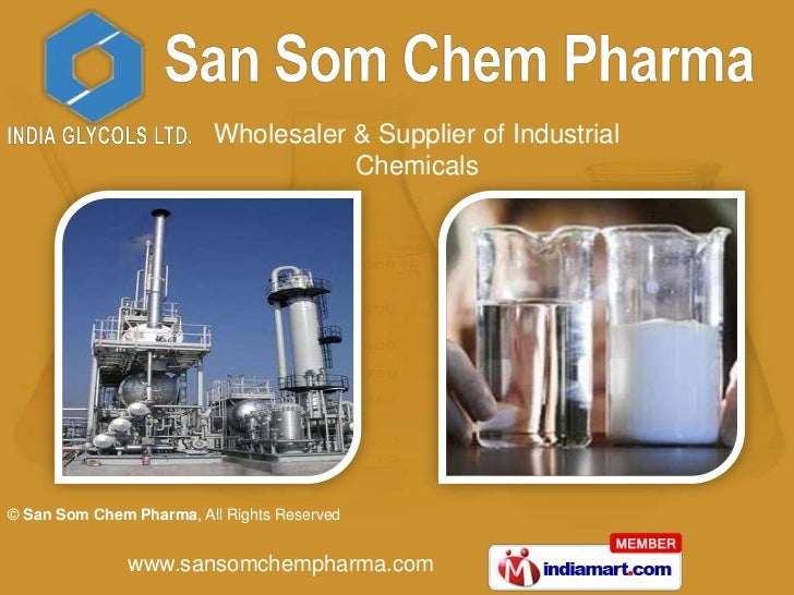 Wholesaler & Supplier of Industrial                                    Chemicals© San Som Chem Pharma, All Rights Reserved...
