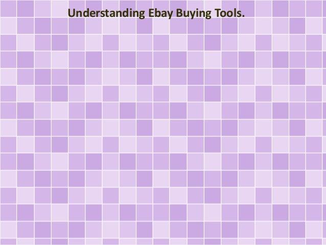 Understanding Ebay Buying Tools.