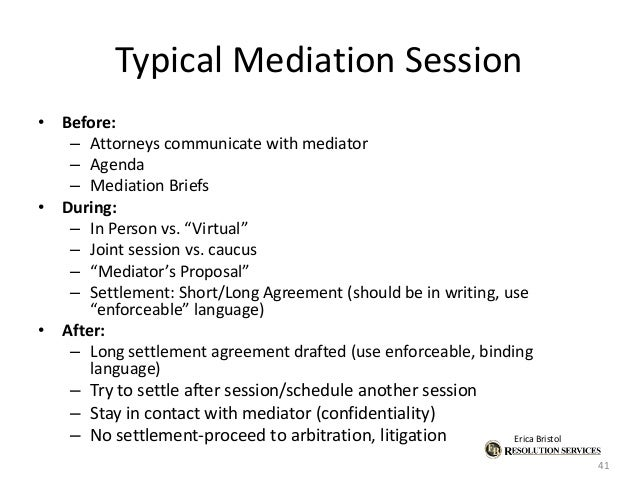 Adr ip mediation what it is how it works how to draft adr provis 41 erica bristol typical mediation platinumwayz