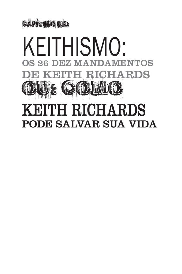KEITHISMO: OS 26 DEZ MANDAMENTOS DE KEITH RICHARDS OU: COMO KEITH RICHARDS PODE SALVAR SUA VIDA