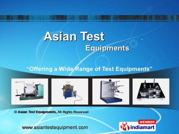 """Asian Test                   Equipments""""Offering a Wide Range of Test Equipments"""""""