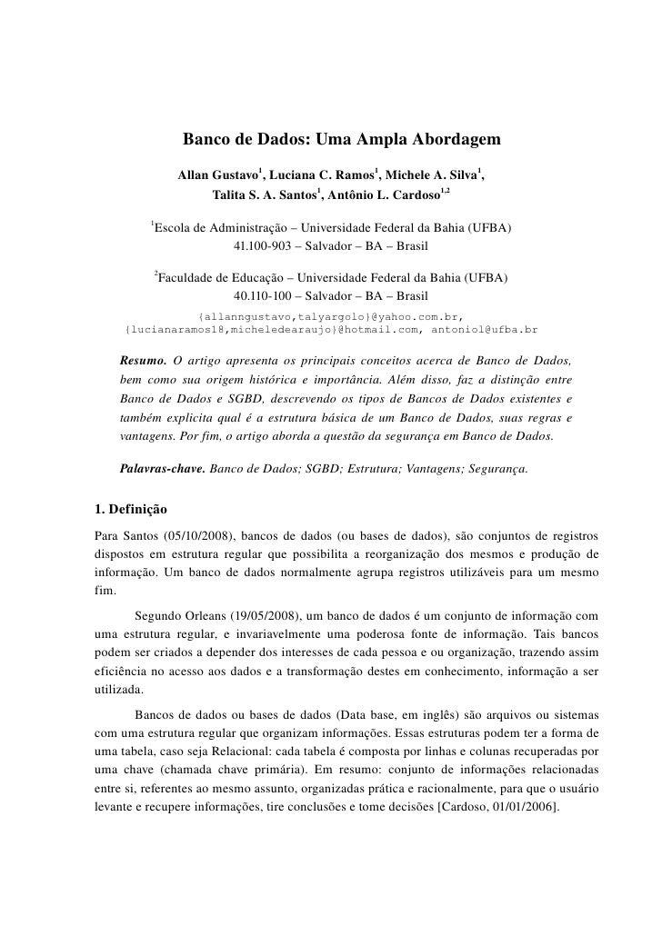 BancodeDados:UmaAmplaAbordagem                    AllanGustavo1,LucianaC.Ramos1,MicheleA.Silva1,              ...