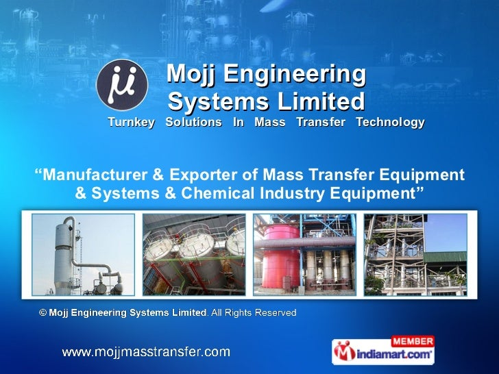 """Mojj Engineering Systems Limited Turnkey  Solutions  In  Mass  Transfer  Technology """" Manufacturer & Exporter of Mass Tran..."""