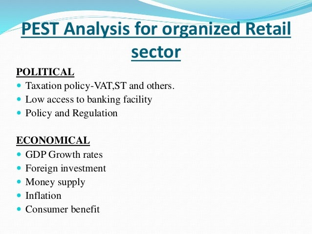 pest analysis of retail industry in Retail industry analysis 2018 - cost & trends the retail industry is easy to define at the highest level - it is the selling of consumer goods or services to the end buyer individual consumers and families - me, you and all our friends however the enormous size of the industry and the breadth of the types of goods and services that are being.