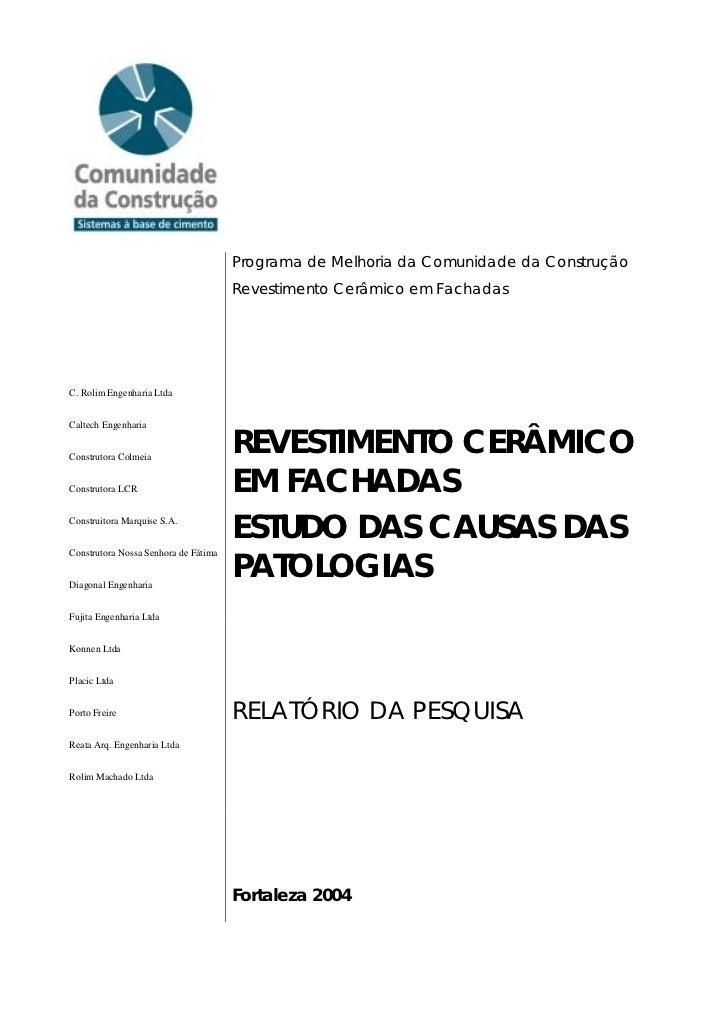 Programa de Melhoria da Comunidade da Construção                                      Revestimento Cerâmico em FachadasC. ...