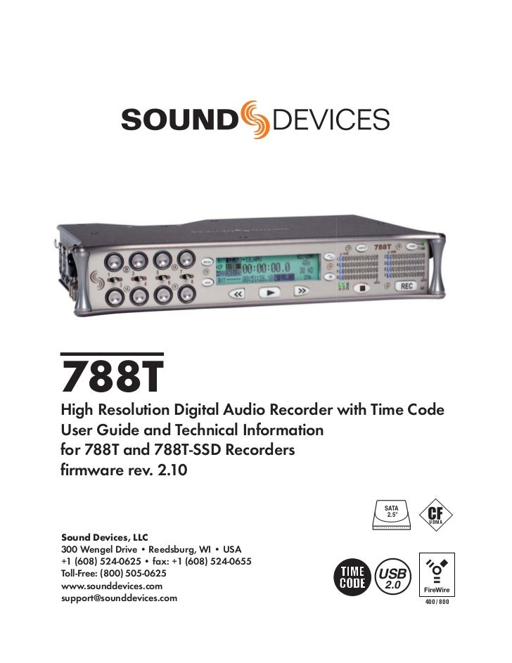 788THigh Resolution Digital Audio Recorder with Time CodeUser Guide and Technical Informationfor 788T and 788T-SSD Recorde...