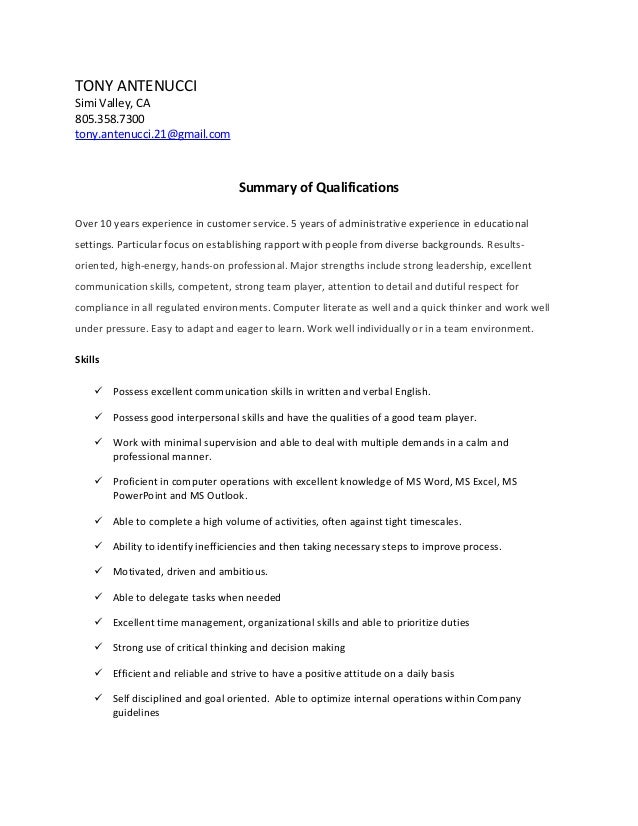 TONY ANTENUCCI Simi Valley, CA 805.358.7300 tony.antenucci.21@gmail.com Summary of Qualifications Over 10 years experience...