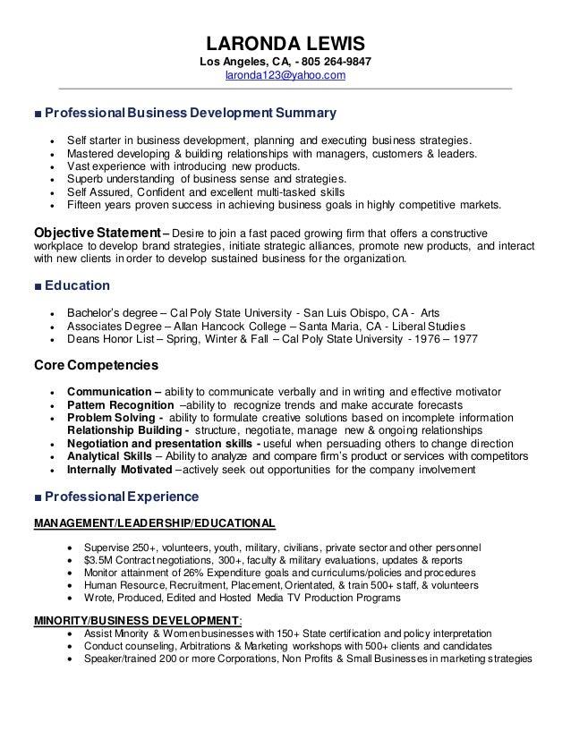 LaRonda Resume Business Development 2015. LARONDA LEWIS Los Angeles, CA,    805 264 9847 Laronda123@yahoo.  Professional Business Resume