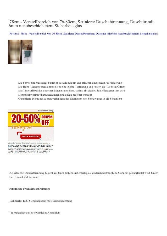 78cm - Verstellbereich von 76-80cm, Satinierte Duschabtrennung, Duschtür mit6mm nanobeschichtetem SicherheitsglasReview!- ...