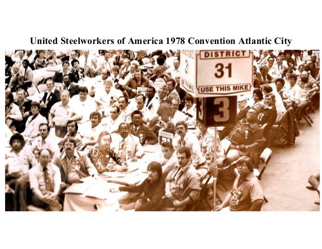 United Steelworkers of America 1978 Convention Atlantic City