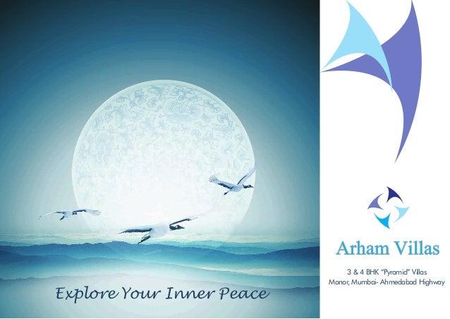 "Arham Villas Explore Your Inner Peace 3 & 4 BHK ""Pyramid"" Villas Manor, Mumbai- Ahmedabad Highway"
