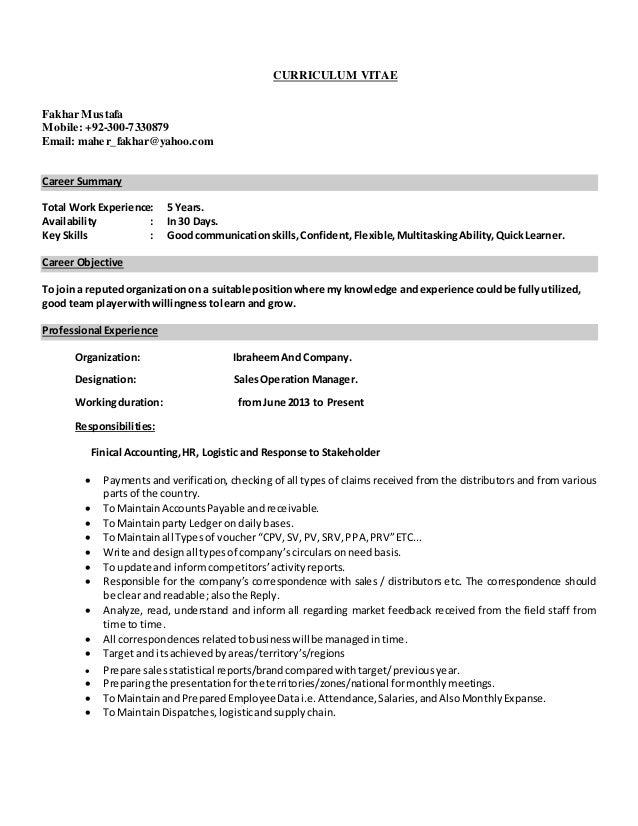 CURRICULUM VITAE Fakhar Mustafa Mobile: +92-300-7330879 Email: maher_fakhar@yahoo.com Career Summary Total Work Experience...